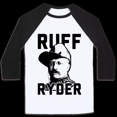 Ruff Ryder Theodore Roosevelt Baseball Tee