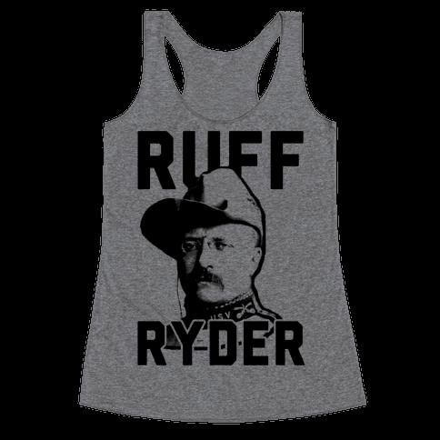 Ruff Ryder Theodore Roosevelt Racerback Tank Top