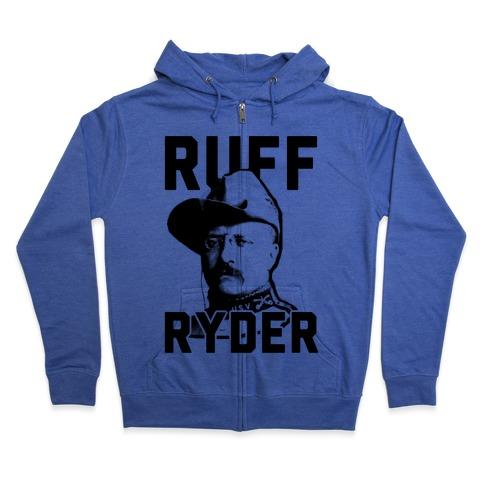 Ruff Ryder Theodore Roosevelt Zip Hoodie