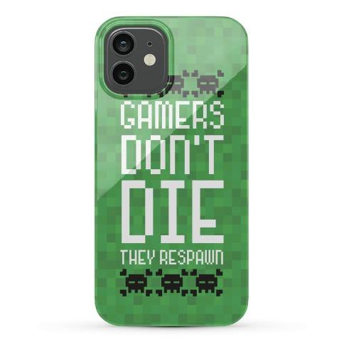 Gamers Don't Die Phone Case