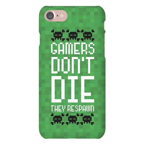 Gamers Don't Die Phone Case