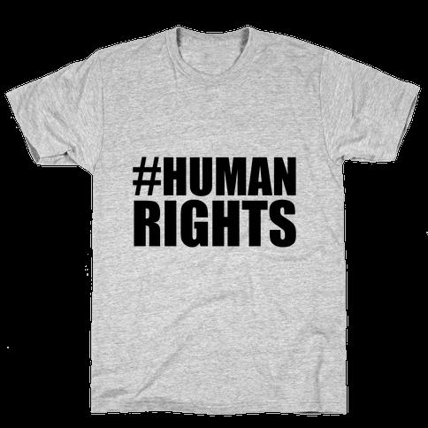 #HUMANRIGHTS Mens T-Shirt