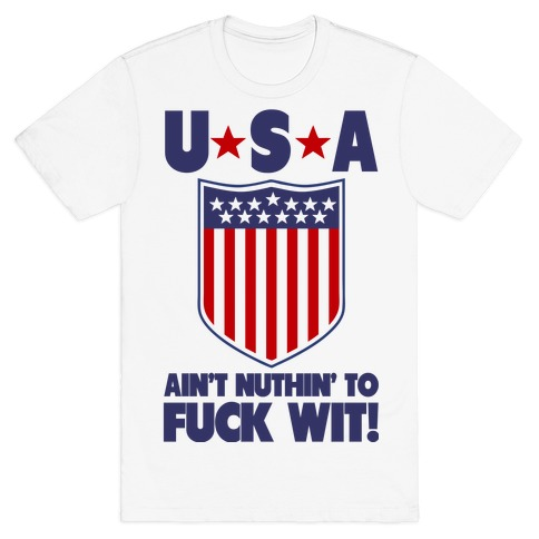 USA Aint' Nuthin to F*** Wit' Mens T-Shirt