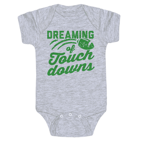 Dreaming Of Touchdowns Baby Onesy