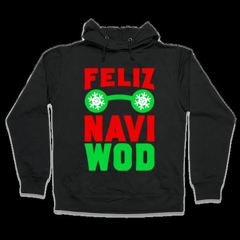 Feliz Navi-WOD Hooded Sweatshirt