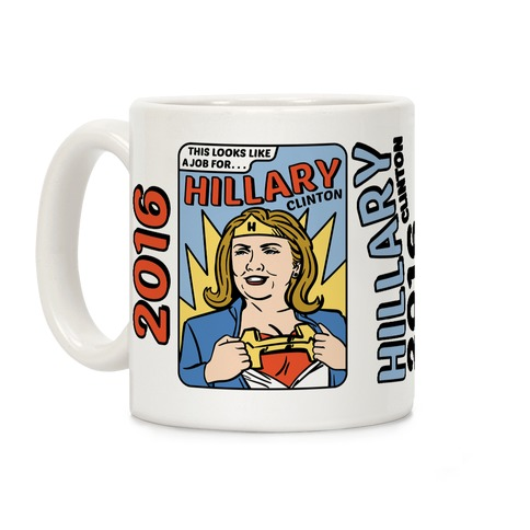 Super Hero Hillary Clinton Coffee Mug