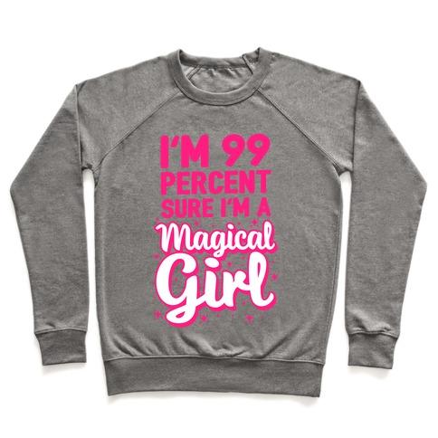 I'm 99 Percent Sure I'm a Magical Girl Pullover