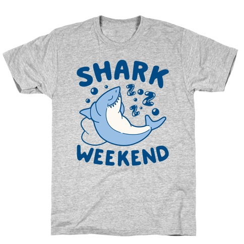 Shark Weekend T-Shirt