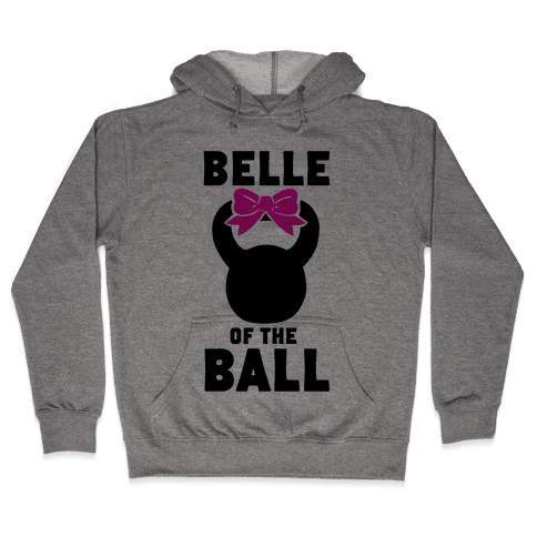 Belle of the Ball Hooded Sweatshirt