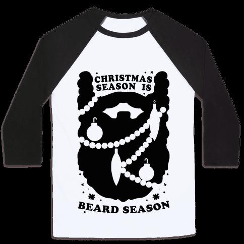 Christmas Season is Beard Season Baseball Tee