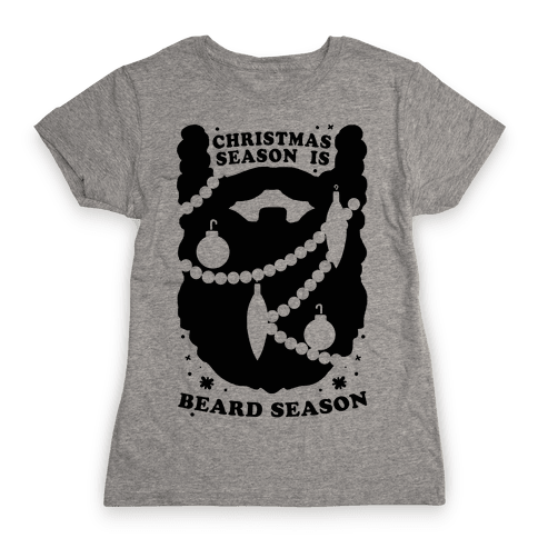 Christmas Season is Beard Season Womens T-Shirt