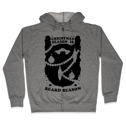 Christmas Season is Beard Season Zip Hoodie