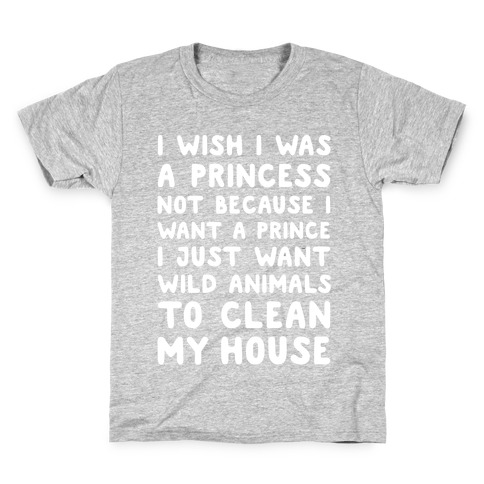 I Wish I Was A Princess Kids T-Shirt