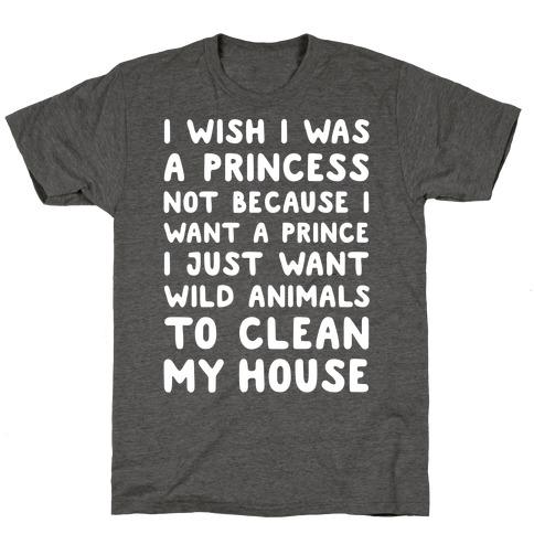 I Wish I Was A Princess T-Shirt