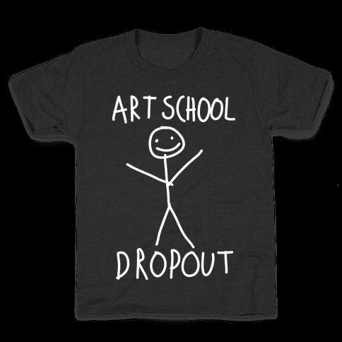 Art School Dropout Kids T-Shirt