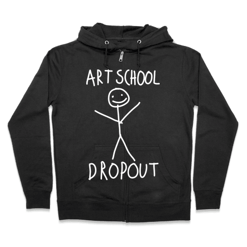 Art School Dropout Zip Hoodie