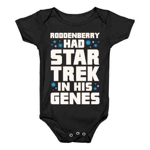 Roddenberry Had Star Trek In His Genes Baby Onesy