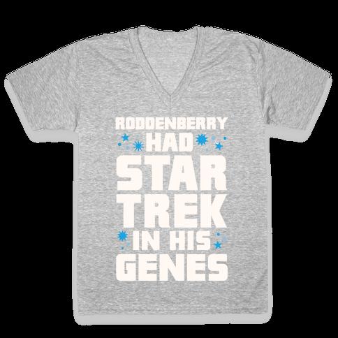 Roddenberry Had Star Trek In His Genes V-Neck Tee Shirt