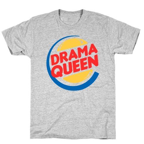 Drama Queen Burger Parody T-Shirt