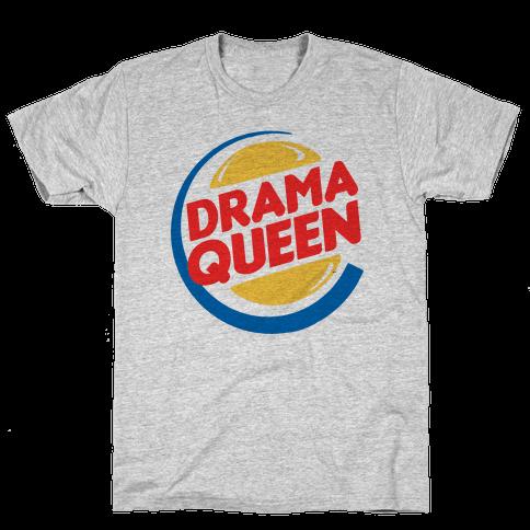 Drama Queen Burger Parody Mens T-Shirt