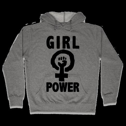 Girl Power Hooded Sweatshirt