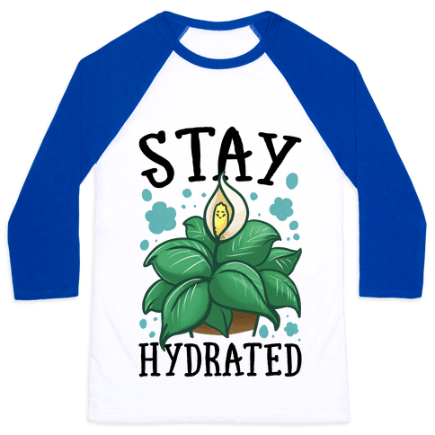 Stay Hydrated -Lily Baseball Tee