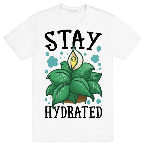 Stay Hydrated -Lily Mens T-Shirt
