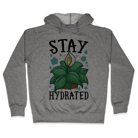 Stay Hydrated -Lily Hooded Sweatshirt