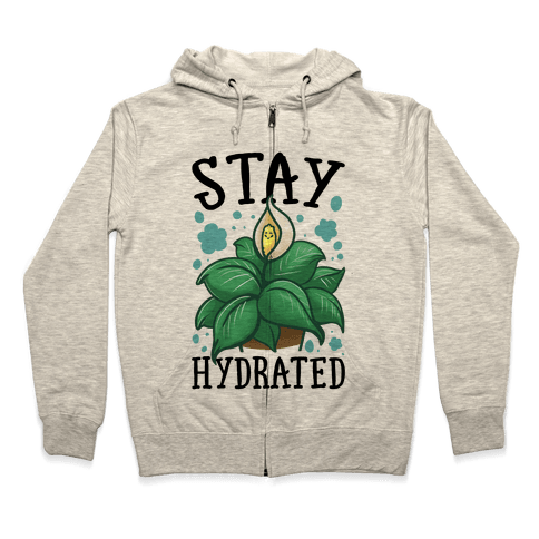 Stay Hydrated -Lily Zip Hoodie