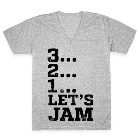 3 2 1 let s jam v neck tee lookhuman