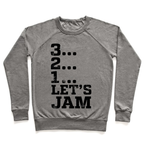 3 2 1 let s jam crewneck sweatshirt lookhuman