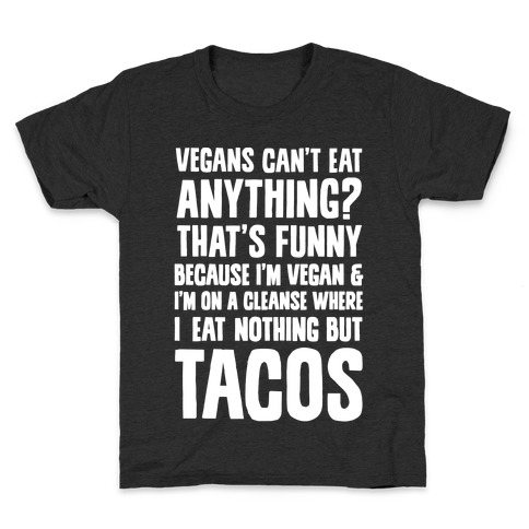 Vegan Taco Cleanse Kids T-Shirt