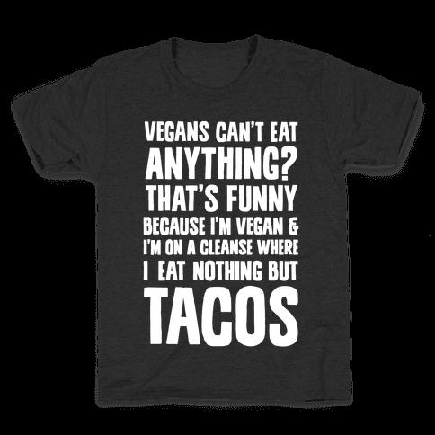 Vegan Taco Cleanse Kids T-Shirt
