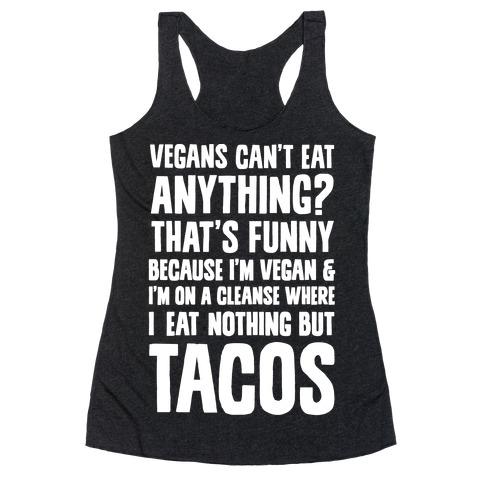 Vegan Taco Cleanse Racerback Tank Top
