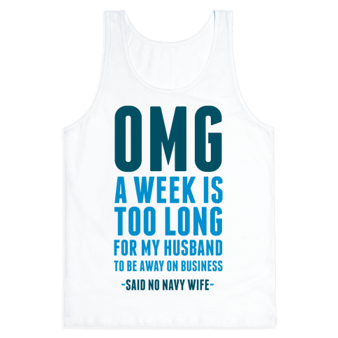 OMG Said No Navy Wife Tank Top