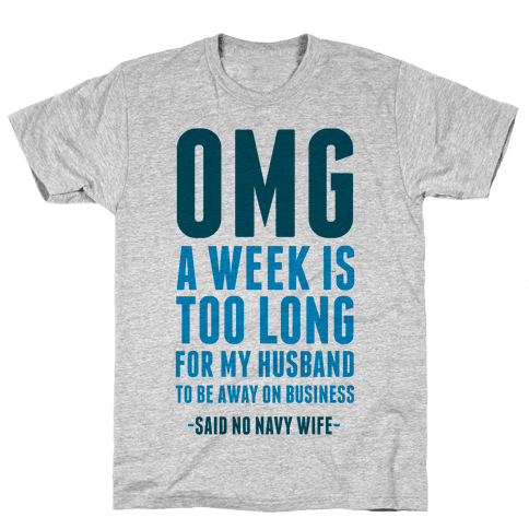 OMG Said No Navy Wife Mens T-Shirt