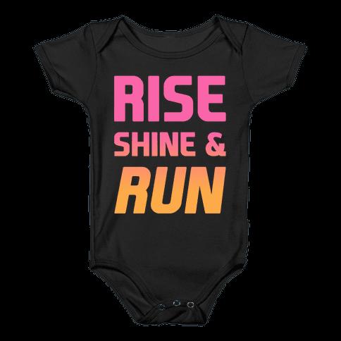 Rise Shine & Run Baby Onesy