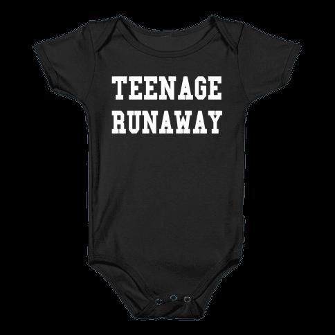 Teenage Runaway Baby Onesy