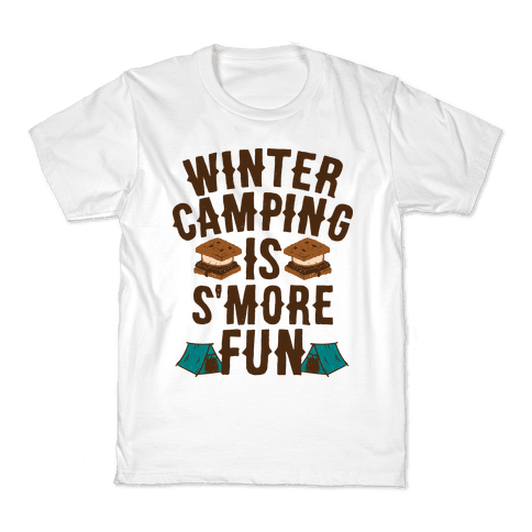 Winter Camping Is S'MORE Fun Kids T-Shirt