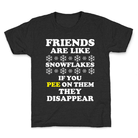 Friends Are Like Snowflakes Kids T-Shirt