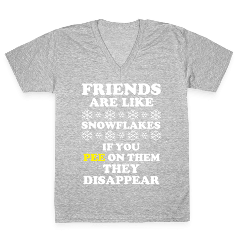 Friends Are Like Snowflakes V-Neck Tee Shirt