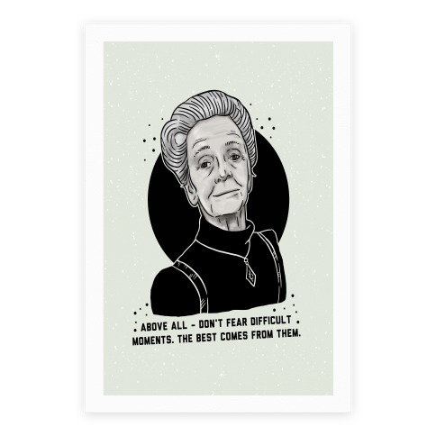 Do Not Fear Difficult Moments With Rita Levi-Montalcini Poster