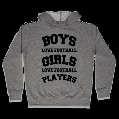 Boys and Girls Love Football Hooded Sweatshirt