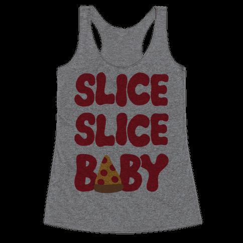 Slice Slice Baby Racerback Tank Top