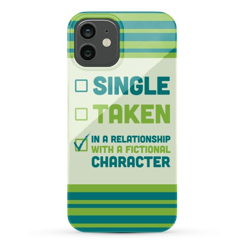 Dating A Fictional Character Phone Case