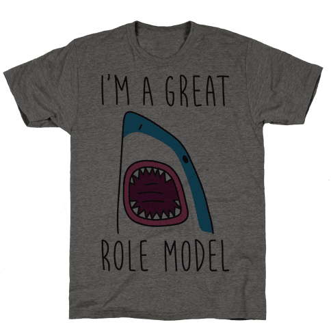 I'm A Great Role Model Mens T-Shirt