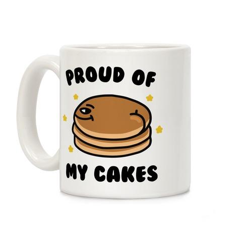 Proud of My Cakes Coffee Mug
