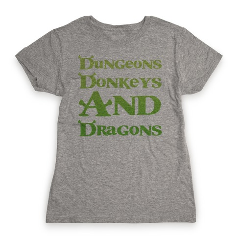 Dungeons, Donkeys and Dragons Womens T-Shirt