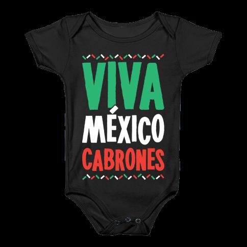Viva Mexico Cabrones Baby Onesy