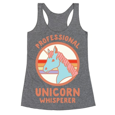 Professional Unicorn Whisperer Racerback Tank Top